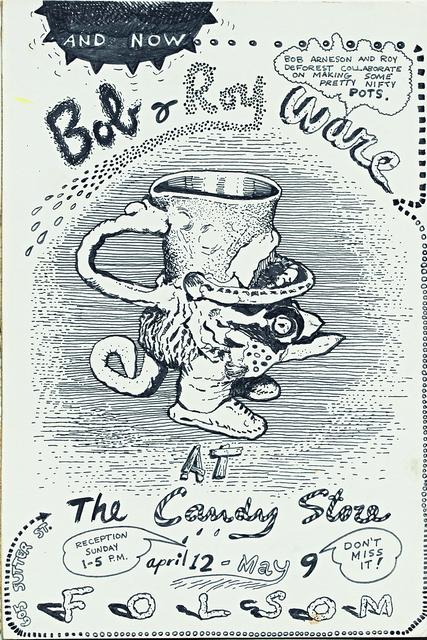 Robert Arneson poster for *Bob and Roy Ware Show* at the Candy Store Gallery, Folsom, California, April 12–May 9, 1970.